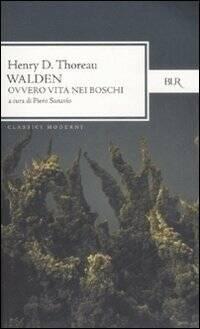 Walden. Ovvero vita nei boschi